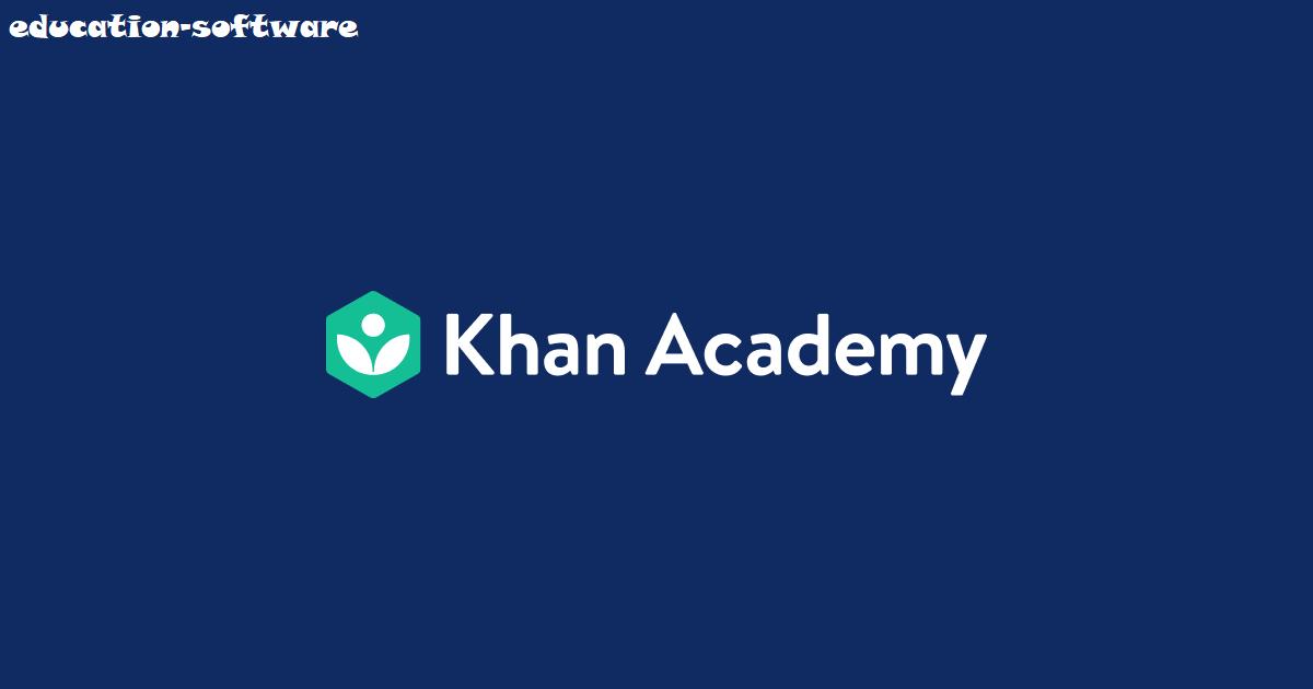 Khan Academy Situs Dan Aplikasi Pendidikan Tersedia Secara Gratis
